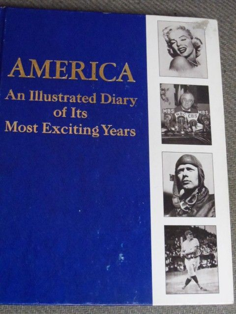 1972 MEMORABILIA FILLED BOOK ABOUT AMERICANS MARILYN MONROE ETC.