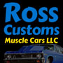 Ross Customs Muscle Cars LLC.